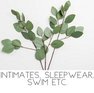 Intimates, Sleep, & Swim